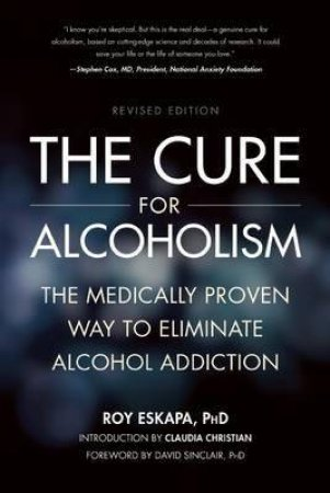 Cure for Alcoholism by Roy Eskapa