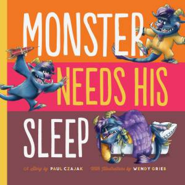Monster Needs His Sleep by Unknown [Hardcover]
