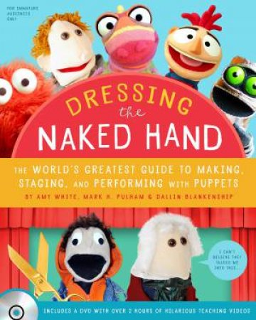 Dressing The Naked Hand by Amy White