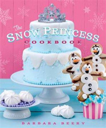The Snow Princess Cookbook by Barbara Beery