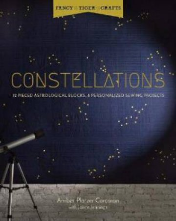 Fancy Tiger Crafts: Constellations by Amber Corcoran & Jaime Jennings