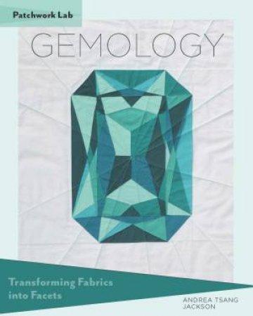 Patchwork Lab: Gemology