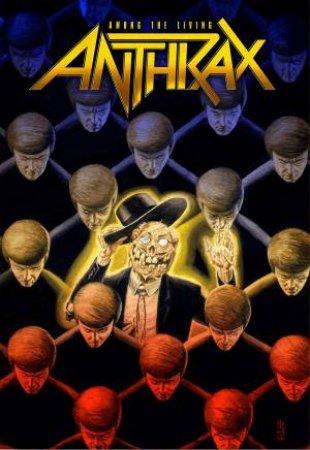 Anthrax: Among The Living by Rob Zombie & Brian Posehn & Corey Taylor & Brian Azzerello & Gerard Way & Mikey Way & Grant Morrison & Scott Ian & Charlie Benante & Erik Rodriguez & Mann House & Darick Robinson & Scott Koblish