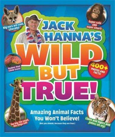Jack Hanna's Wild But True