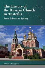 The History Of The Russian Church In Australia Siberia To Sydney