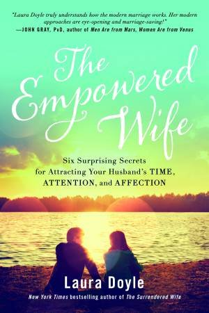 The Empowered Wife by Laura Doyle