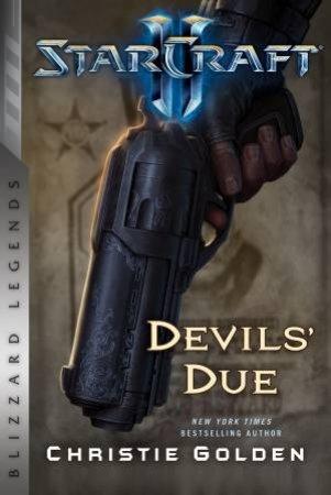 Starcraft II: The Devil's Due