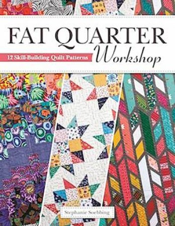 Fat Quarter Workshop