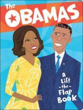 The Obamas A LiftTheFlap Book