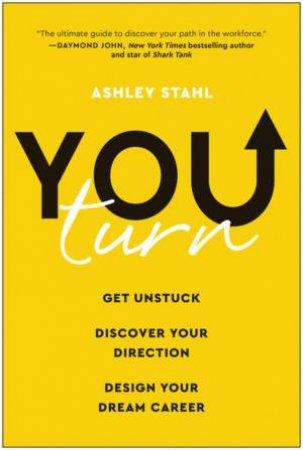 You Turn by Ashley Stahl