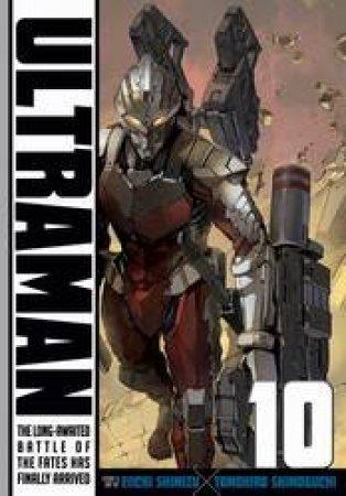 Ultraman 10 by Eiichi Shimizu & Tomohiro Shimoguchi