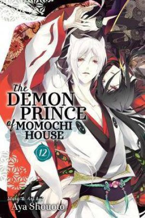 The Demon Prince Of Momochi House 12 by Aya Shouoto