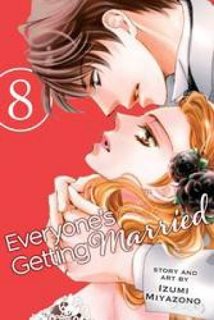 Everyone's Getting Married 08 by Izumi Miyazono