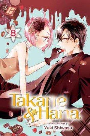 Takane & Hana, Vol. 8 by Yuki Shiwasu