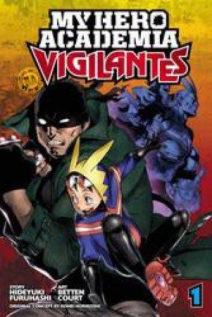 My Hero Academia: Vigilantes 01