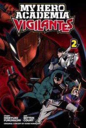 My Hero Academia: Vigilantes 02 by Hideyuki Furuhashi