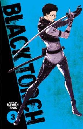 Black Torch Vol. 3 by Tsuyoshi Takaki