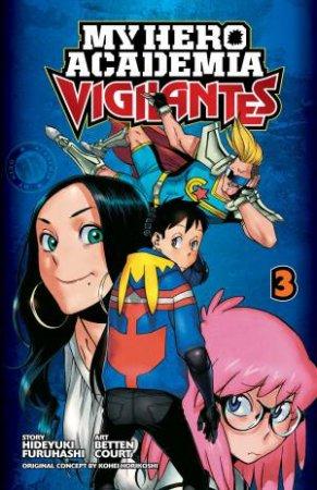 My Hero Academia: Vigilantes 03 by Hideyuki Furuhashi