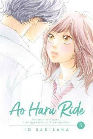 Ao Haru Ride 05 by Io Sakisaka