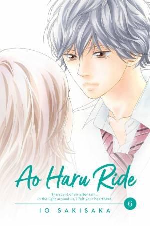 Ao Haru Ride 6 by Io Sakisaka