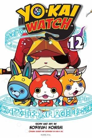 Yo-Kai Watch, Vol. 12 by Noriyuki Konishi