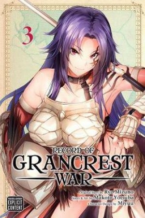 Record Of Grancrest War, Vol. 3 by Ryo Mizuno