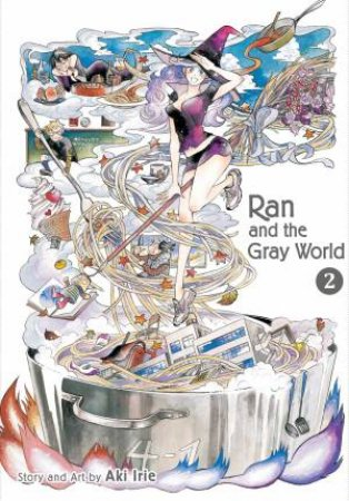 Ran And The Gray World Vol. 2 by Aki Irie