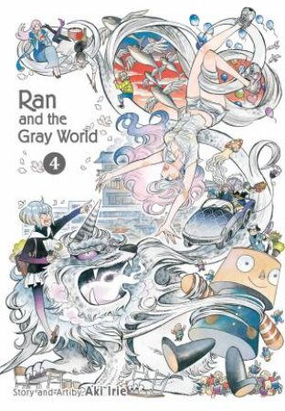 Ran And The Gray World, Vol. 4 by Aki Irie