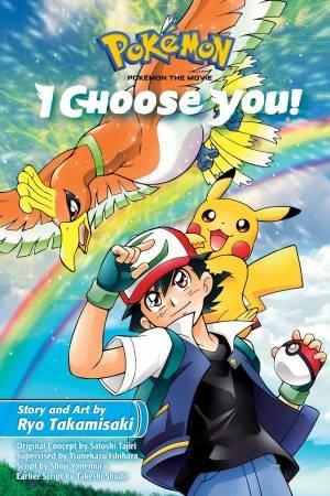 Pokemon The Movie: I Choose You! by Ryo Takamisaki