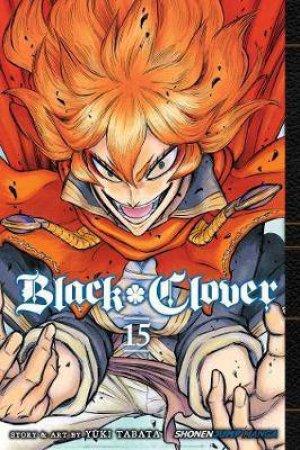 Black Clover, Vol. 15 by Yuki Tabata