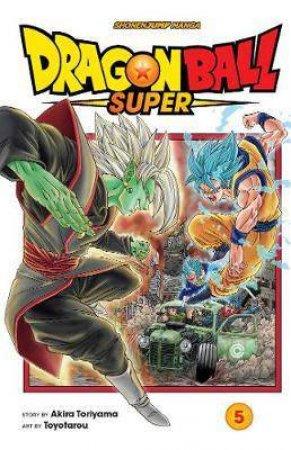 Dragon Ball Super 05 by Akira Toriyama & Toyotarou