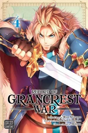 Record Of Grancrest War, Vol. 4 by Ryo Mizuno