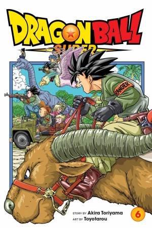 Dragon Ball Super 06 by Akira Toriyama & Toyotarou