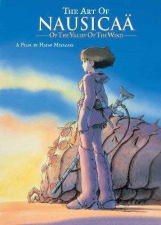 Art Of Nausicaa Of The Valley Of The Wind by Hayao Miyazaki