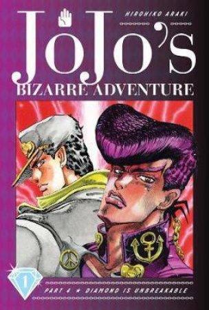 JoJo's Bizarre Adventure: Part 4 Diamond Is Unbreakable, Vol. 1 by Hirohiko Araki