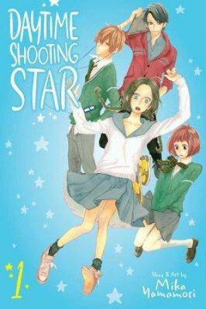 Daytime Shooting Star, Vol. 1 by Mika Yamamori