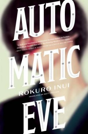 Automatic Eve by Rokuro Inui