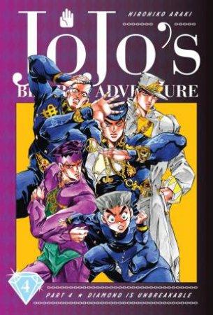 JoJo's Bizarre Adventure: Part 4--Diamond Is Unbreakable, Vol. 4 by Hirohiko Araki