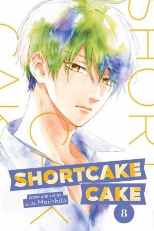 Shortcake Cake, Vol. 8 by Suu Morishita