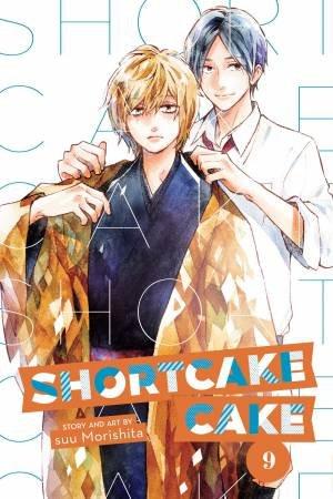 Shortcake Cake, Vol. 9 by Suu Morishita