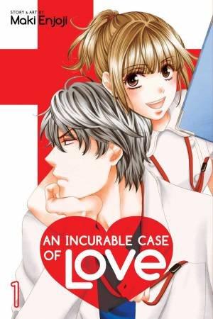 Incurable Case Of Love, Vol. 1 by Maki Enjoji