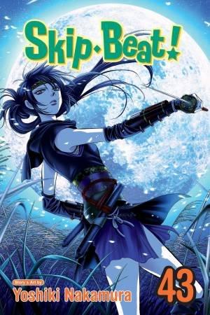 Skip Beat!, Vol. 43 by Yoshiki Nakamura