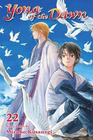 Yona Of The Dawn, Vol. 22 by Mizuho Kusanagi
