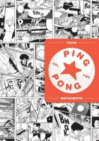 Ping Pong, Vol. 2 by Taiyo Matsumoto