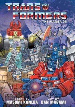 Transformers: The Manga, Vol. 2 by Ban Magami