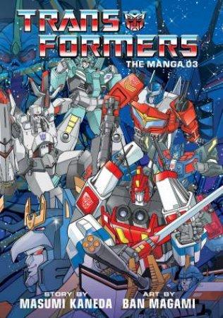 Transformers: The Manga, Vol. 3 by Ban Magami