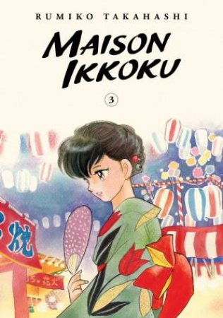 Maison Ikkoku Collector's Edition, Vol. 3 by Rumiko Takahashi