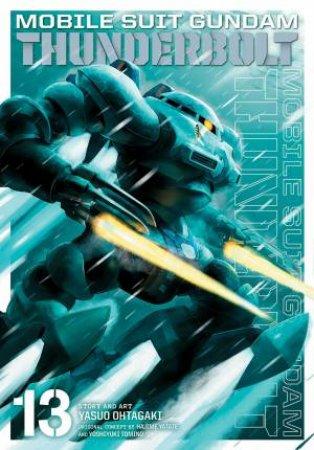 Mobile Suit Gundam Thunderbolt, Vol. 13 by Yasuo Ohtagaki