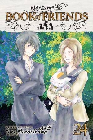 Natsume's Book Of Friends, Vol. 24 by Yuki Midorikawa