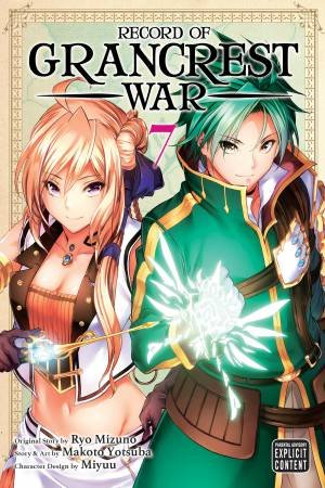 Record Of Grancrest War, Vol. 7 by Miyu